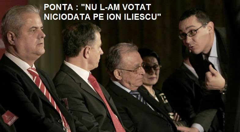 Ponta - nu l-am votat pe Iliescu