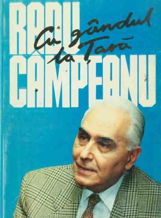 A murit liberalul autentic Radu Campeanu | Radu Tudor